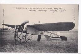 Carte 1910 Semaine D'aviation Bordeaux Beau-Désert-Mérignac : Morane à L'atterrissage - Meetings