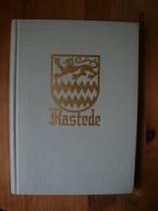 900 Jahre Rastede, 1059-1959, Eine Festschrift Von 1959 !! - Sonstige
