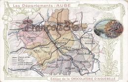 (10) Les Départements : Aube - Carte Géographique - Edition Chocolaterie D'Aiguebelle - Assez Bon état : Pliure- 2 SCANS - France