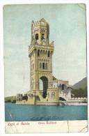 """1905, Lago Di Garda - """"Torre Ruhland"""" - Gardone  (Brescia) - Brescia"""