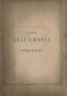 Risorgimento, Guerra D'Indipendenza 1860, Castelfidardo, Ancona, Campagna Di Guerra Nell'Umbria E Nelle Marche. - Documenti Storici