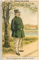 Réf PIE 594 : Devinette Le Garde Champêtre Compagnie Beaujolaise - Chromos