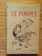 LIVRE - JEUNESSE - LE PIMPET - GASTON CHERAU - ILLUSTRATIONS DE ROGER REBOUSSIN - 1935 - 236 PAGES