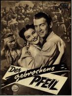 """Das Neue Film-Programm Von Ca. 1950  -  """"Der Gebrochene Pfeil""""  -  Mit James Stewart , Jeff Shandler - Magazines"""