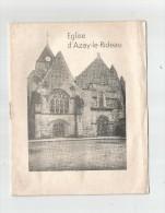 Dépliant Touristique , 8 Pages , EGLISE D'AZAY LE RIDEAU , 2 Photos , 1 Plan , 3 Scans - Tourism Brochures