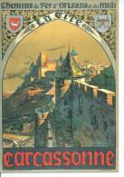 CARCASSONNE - LA CITE - CHEMINS DE FER D'ORLEAANS ET DU MIDI  ( Déssin: Paul CHAMPSEIX ) - Carcassonne