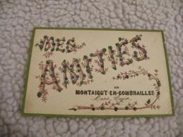 A223.  CPA  63.  Mes Amitiés De  MONTAIGUT-EN-COMBRAILLES .   Beau Plan . Ecrite - Montaigut
