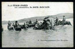 Cormier Traversant L´Iro - Raid PÉKIN-PARIS Sur Automobiles De DION BOUTON - Mongolie