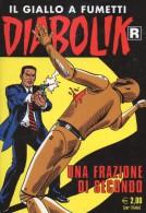 DIABOLIK N°572  UNA FRAZIONE DI SECONDO - Diabolik