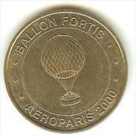 """MONNAIE DE PARIS )paris 15ém -  Ballon Fortis """" Aéroparis  2000    ( Tres  Rare ) - Monnaie De Paris"""