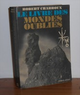 Le Livre Des Mondes Oubliés. Charroux Robert. - Esotérisme