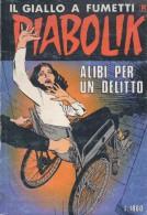 DIABOLIK N°319  UN ALIBI PER UN DELITTO - Diabolik