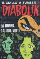 DIABOLIK N°303  LA DONNA DAI DUE VOLTI - Diabolik