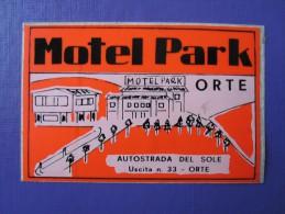 HOTEL ALBERGO MOTEL PENSIONE PARK ORTE NO ITALIA ITALY TAG DECAL STICKER LUGGAGE LABEL ETIQUETTE AUFKLEBER - Hotel Labels