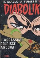 DIABOLIK N°254  L'ASSASSINO COLPISCE ANCORA - Diabolik