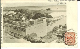 CPA  CAIRO, Village Near The Pyramids  11287 - Cairo