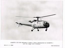 AVION  -  AVIATION  -  ALOUETTE III SE 3160  -   18 X 24 Cm. - Aviación