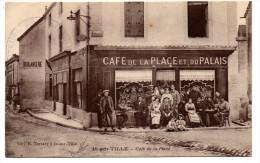 D 21 IS SUR TILLE  CAFE DE LA PLACE ET DU PALAIS 1916