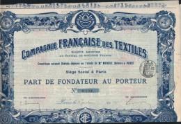 PART DE FONDATEUR -COMPAGNIE FRANCAISE DES TEXTILES - Textile
