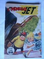 Fumetto -  MONELLO  JET - N° 17 Del  4 -5 -1965. - Libri, Riviste, Fumetti