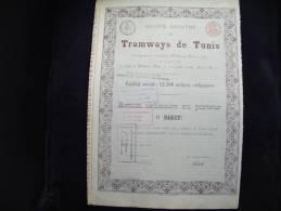 """Action""""Tramways De Tunis""""1888 Bon état,sans Coupon.Tunisie - Chemin De Fer & Tramway"""
