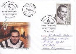 MOLDOVA ; MOLDAVIE  ; 2010 ; Musice,  Muzike ;  P. Teodorovici - Composer , Interpreter  ; Pre-paid Envelope ; FDC - Moldova