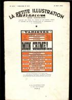 LA PETITE ILLUSTRATION N° 375 - Théâtre N°347 19 Mai 1934  MON CRIME De Georges BERR Et Louis VERNEUIL - Theater