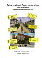 Rekozettel Und Einschreibebelege Von Galizien 1886 - 1918 - Philatelie Und Postgeschichte