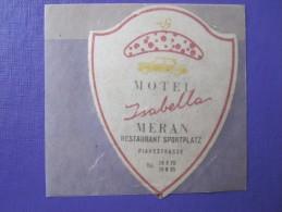 HOTEL ALBERGO PENSIONE YSABELLA MERAN MERANO ITALIA ITALY TAG DECAL STICKER LUGGAGE LABEL ETIQUETTE AUFKLEBER