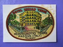 HOTEL ALBERGO PENSIONE ZURICO MONTEGROTTO PADOVA MINI ITALIA ITALY TAG DECAL STICKER LUGGAGE LABEL ETIQUETTE AUFKLEBER