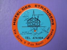 HOTEL ALBERGO PENSIONE ETRANGERS MILANO ITALIA ITALY TAG DECAL STICKER LUGGAGE LABEL ETIQUETTE AUFKLEBER