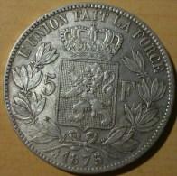 5 FRANCS BELGE 1875 - 1865-1909: Leopold II