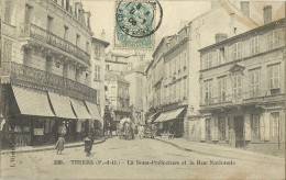 THIERS.  La Sous Prefecture Et Le Rue Nationale. - Thiers