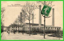 ASNIERES- Usine Electrique Du Triphasé Recto Verso) - Asnieres Sur Seine