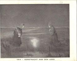 1914      KERSTNACHT   AAN DE  IJZER - Otros