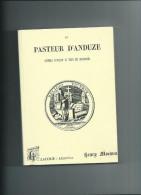 Gard.le Pasteur D´Anduze Par Henry Moemes. 302 Pages - Histoire