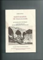 Gard.Saint Martin De Valgalgues.par Jules Anton 260 Pages - Storia