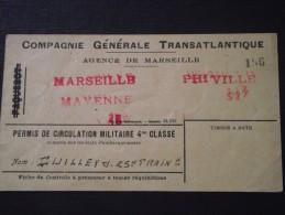PERMIS de CIRCULATION MILITAIRE de la Cie Gle Tansatlantique - 25e R�giment du Train - MARSEILLE MAYENNE / PHIVILLE -