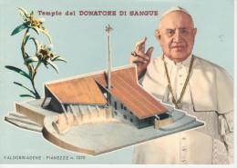 VALDOBBIADENE  TV   TEMPIO DEL DONATORE DI SANGUE   (NUOVA) - Treviso