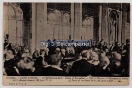 Guerre 14-18, Signature De La Paix à Versailles, 28-6-1919, Neuve - Histoire