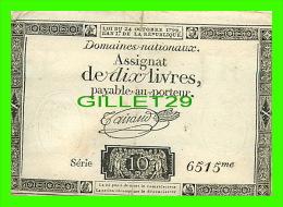 ASSIGNAT DE DIX LIVRES PAYABLE AU PORTEUR - SERIE 10 - 6515me - LOI DU 24 OCTOBRE 1792 - - Assignats & Mandats Territoriaux