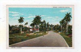 Dec14  67006    Central Highway   République De Cuba - Postales