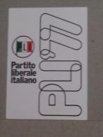 TESSERE DI PARTITO - PARTITO LIBERALE ITALIANO 1977 - Vecchi Documenti