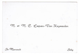 Mr & Mme C. LEQUEU-VAN KEYMEULEN ST-MARCOULT SILLY - Cartes De Visite