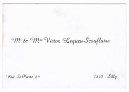 Mr & Mme VICTOR LEQUEU-SCOUFLAIRE 64 RUE ST PIERRE 7830 SILLY - Cartes De Visite