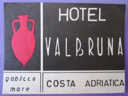 HOTEL ALBERGO PENSIONE VALBRUNA GABICCE MARE RIVIERA ADRIATICA ITALIA ITALY TAG DECAL LUGGAGE LABEL ETIQUETTE AUFKLEBER - Hotel Labels