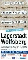 Broschüre 2014 Lagerstadt Wolfsberg 1914-1948 Kärnten Kriegsgefangene Lavanttal Krieg Österreich Austria Autriche - Livres, Revues & Catalogues
