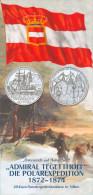 Folder Österreich Auf Hoher See Admiral Tegetthoff Polarexpedition 1872-1874 2005 Österreich Austria Autriche - Literatur & Software