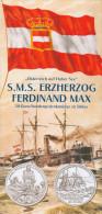 Folder Österreich Auf Hoher See  Panzerfregatte S.M.S Erzherzog Ferdinand Max 2004 Kriegsschiff Austria Autriche - Literatur & Software