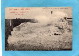 Publicité-CAFES LABRADOR-LE HAVRE-La Jetée Un Jour De Tempête-le Phare-années 1900-10 - Pubblicitari